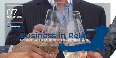 Business in Relax - 7 Novembre biglietti