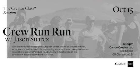 Canon Creator Lab Presents: Crew Run Run w/ Jason Suarez tickets