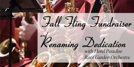 Fall Fling Fundraiser and Renaming Dedication tickets