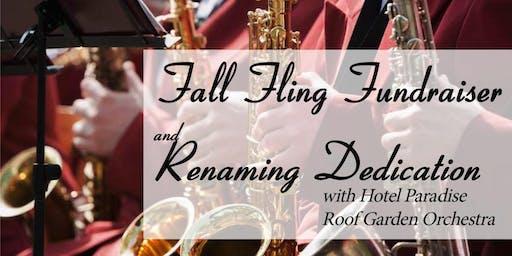 Fall Fling Fundraiser and Renaming Dedication