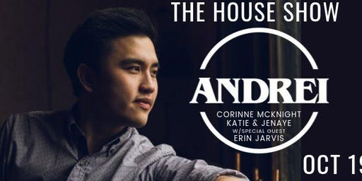 Andrei: The House Show