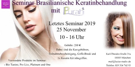 Workshop Brasilianische Keratinbehandlung mit Purah Tickets