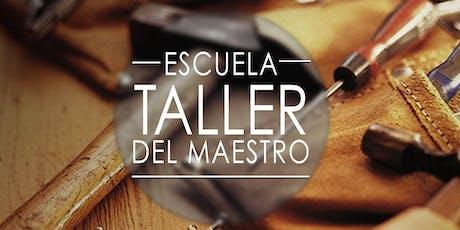 Taller Del Maestro10-21-19 a 11-11-19 tickets