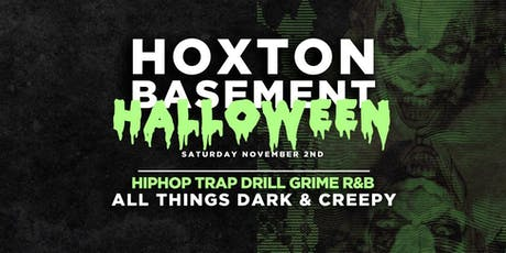 Halloween In The Basement - HipHop x Drill x Trap x Grime tickets