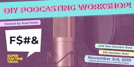 DIY Podcasting Workshop tickets