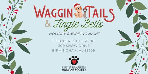 Waggin' Tails & Jingle Bells - Holiday Shopping Night