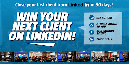 Win your next client on LinkedIn - SWINDON - Grow your business, generate leads with the UK's leading LinkedIn training course.