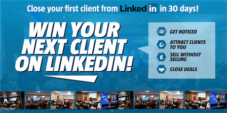 Win your next client on LinkedIn - SOUTHAMPTON - Grow your business, generate leads with the UK's leading LinkedIn training course. tickets