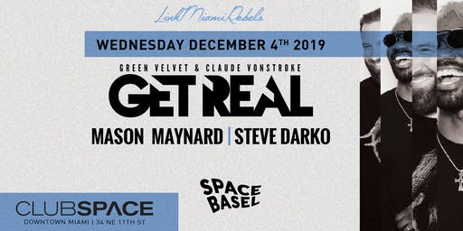 Get Real with Claude VonStroke b2b Green Velvet (Space Basel)