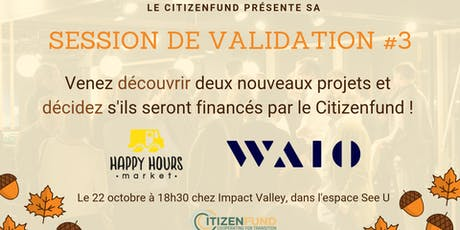 Citizenfund - Session de Validation #3 tickets