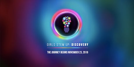 Girls STEM Up: DISCOVERY tickets