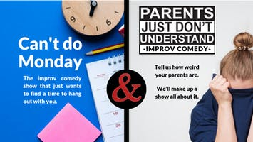 """Comedy Double Feature: """"Can't Do Monday"""" & """"Parents Just Don't Understand"""""""