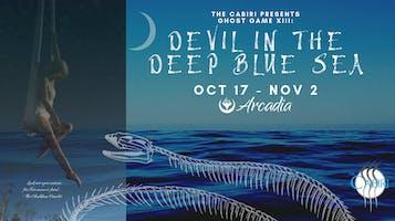 """Devil in the Deep Blue Sea"""