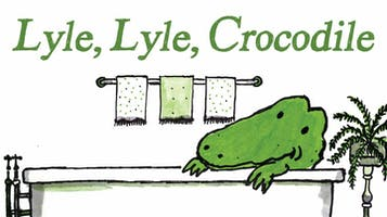 """Lyle, Lyle, Crocodile"""
