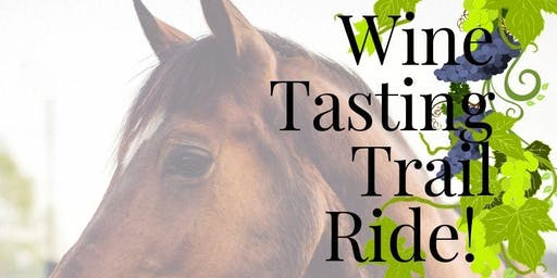 Wine Tasting Trail Ride Fundraiser