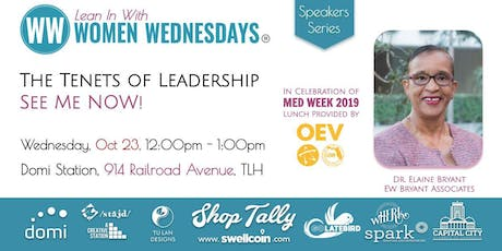 The Tenets of Leadership, See Me NOW with Dr. Elaine Bryant tickets