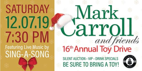 Mark Carroll and Friends 16th Annual Toy Drive tickets