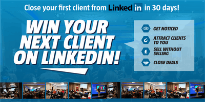 Win your next client on LinkedIn - BRISTOL - Grow your business on LinkedIn