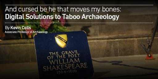 And Cursed be he that moves my bones:Digital Solutions to Taboo Archaeology