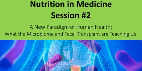 Nutrition in Medicine(NiM) - Session#2 - 2019 tickets