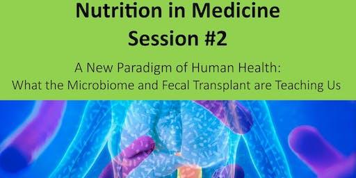 Nutrition in Medicine(NiM) - Session#2 - 2019