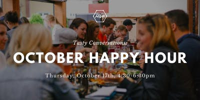 Tasty Conversations: October Happy Hour at the Hive