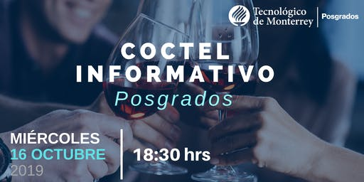 Coctel Informativo Posgrados Tecnológico de Monterrey