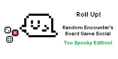 Roll Up! Board Game Social 2 Spooky Edition Ft. Escape the Dark Castle Demo