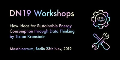 New Ideas for Sustainable Energy Consumption through Data Thinking