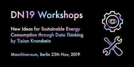 New Ideas for Sustainable Energy Consumption through Data Thinking tickets