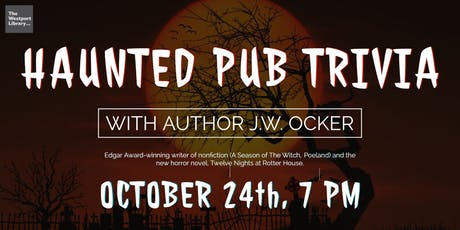 Haunted Pub Trivia with Author J. W. Ocker tickets