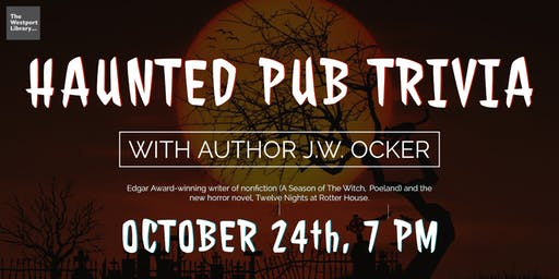 Haunted Pub Trivia with Author J. W. Ocker