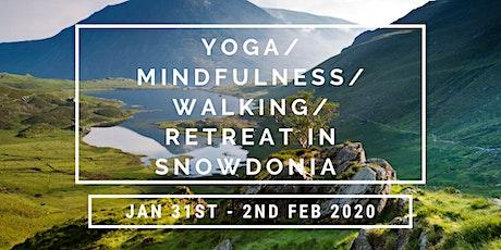 Yoga/Mindfulness/Walking Retreat in Snowdonia tickets