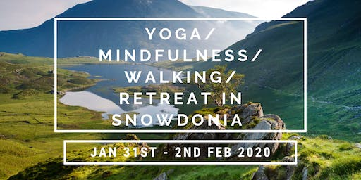Yoga/Mindfulness/Walking Retreat in Snowdonia
