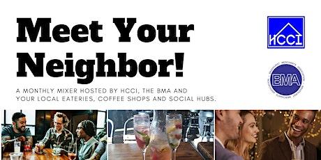 Meet Your Neighbor | A Community  Mixer - December! tickets
