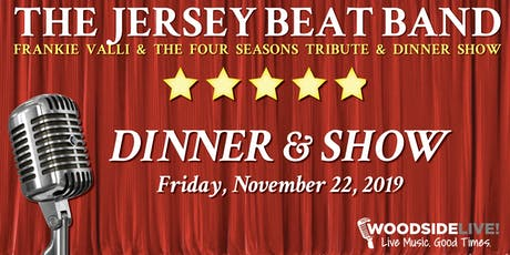 WoodsideLIVE! - The Jersey Beat Band Dinner Show tickets