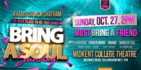 BRING A SOUL SUNDAY - KHARIS CHURCH CHATHAM tickets