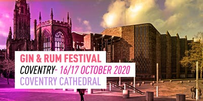 The Gin and Rum Festival - Coventry - 2020