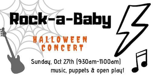 Halloween Rock-a-Baby Concert!