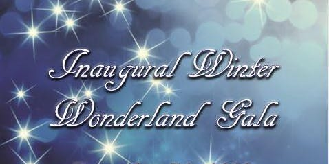 Inaugural Winter Wonderland Gala