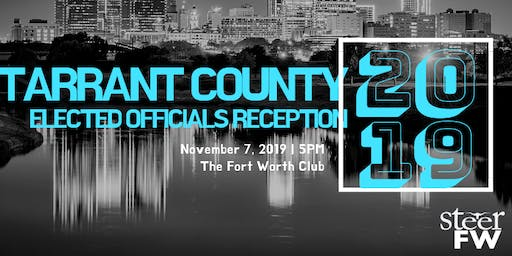 2019 Tarrant County Elected Officials Reception
