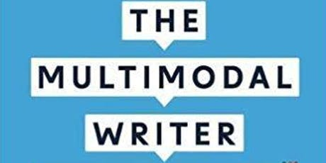 The Multimodal Writer: Symposium and Book Launch tickets