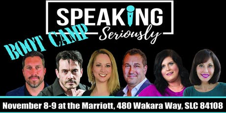 Speaking Seriously Boot Camp and SPEAKING CHAMPIONSHIP tickets