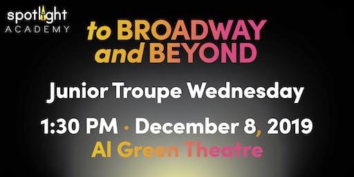 Spotlight Academy Junior Troupe WEDNESDAY presents! To Broadway & Beyond!
