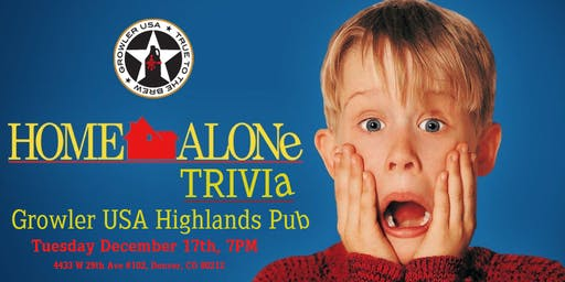 Home Alone Trivia at Growler USA Highlands Pub