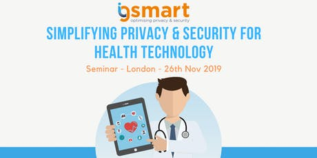 Simplifying Privacy & Security for Health Technology Seminar tickets