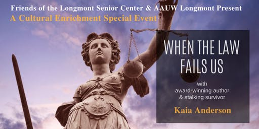 When the Law Fails Us ... Author Kaia Anderson tells  her story