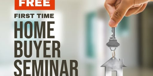 First -Time Home Buyer's Seminar