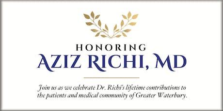 Honoring Aziz Richi, MD tickets