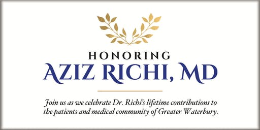 Honoring Aziz Richi, MD